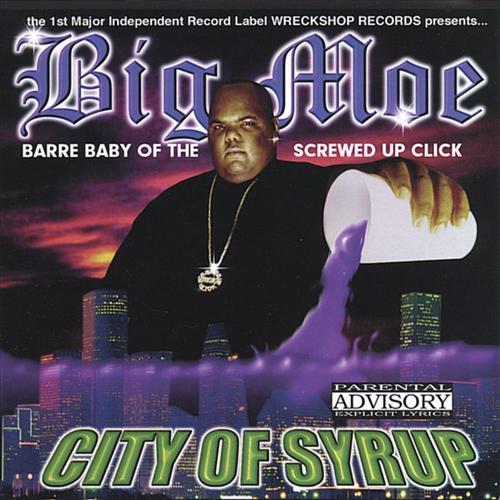 Big_Moe_-_City_Of_Syrup